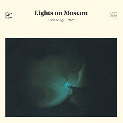 Lights On Moscow Aorta Songs Part 1