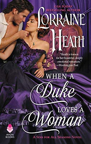 lorraine-heath-when-a-duke-loves-a-woman-a-sins-for-all-seasons-novel