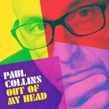 Paul Collins Out Of My Head