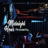 Adrian Younge Ali Shaheed Muhammad The Midnight Hour Instrumentals .