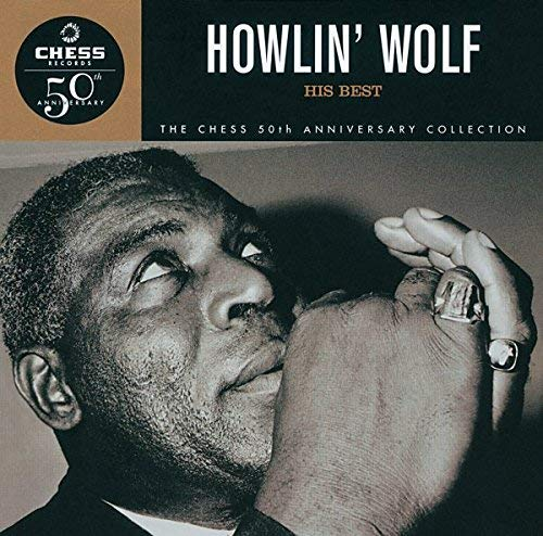 Howlin Wolf His Best