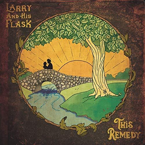 Larry & His Flask This Remedy .