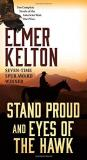 Elmer Kelton Stand Proud And Eyes Of The Hawk Two Complete Novels Of The American West