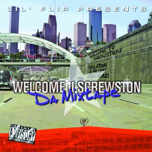 Lil' Flip Welcome 2 Screwston