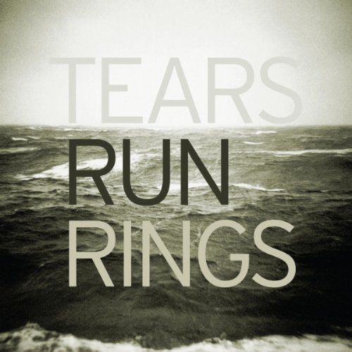 tears-run-rings-distance