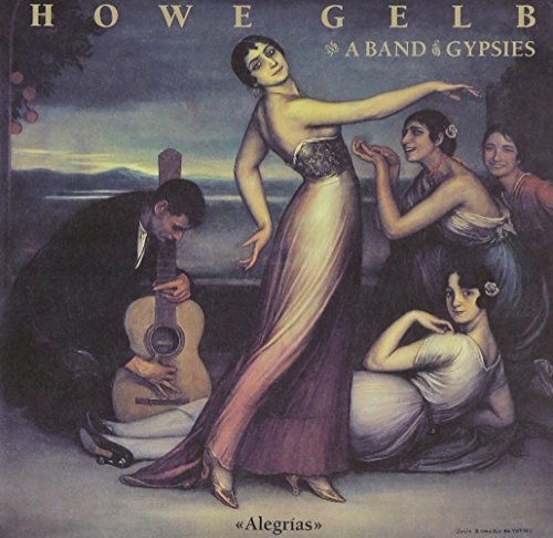 Howe & A Band Of Gypsies Gelb Alegrias Digipak