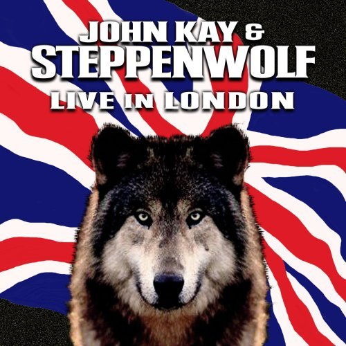 John & Steppenwolf Kay Live In London