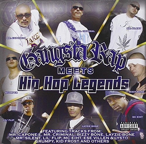 Gangsta Rap Meets Hip Hop Lege Gangsta Rap Meets Hip Hop Lege Explicit Version