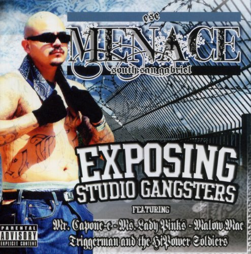 Menace Exposing Studio Gangsters Explicit Version