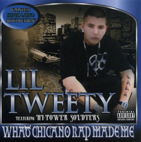 Lil' Tweety What Chicano Rap Made Me Explicit Version