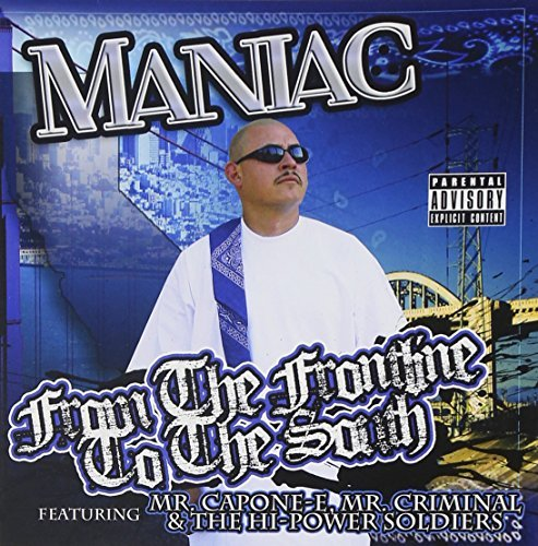 Maniac From The Frontline To The Sout Explicit Version