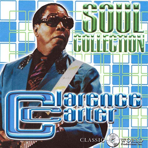 Clarence Carter Soul Collection