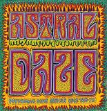 Astral Daze Psychedelic South African Rock 1968 1972 Astral Daze Psychedelic South African Rock 1968 1972 Lp