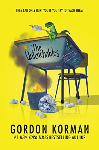 Gordon Korman The Unteachables