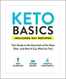 Adams Media Keto Basics Your Guide To The Essentials Of The Keto Diet An