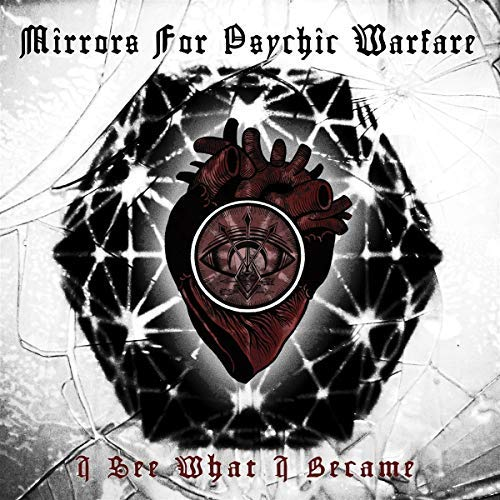 mirrors-for-psychic-warfare-i-see-what-i-became-amped-non-exclusive