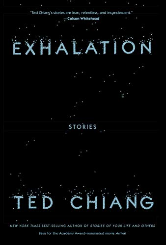 Ted Chiang Exhalation Stories