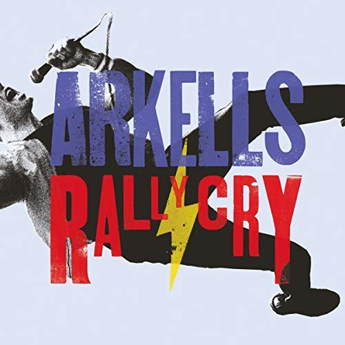 Arkells Rally Cry