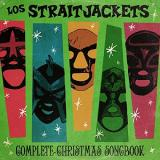 Los Straitjackets Complete Christmas Songbook