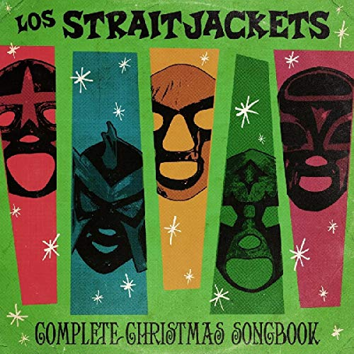 Los Straitjackets/Complete Christmas Songbook