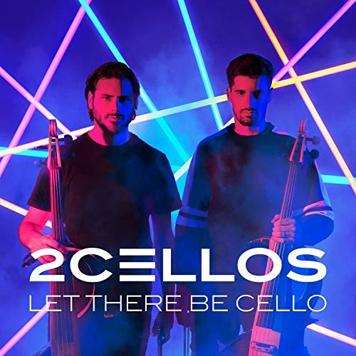 2cellos Let There Be Cello