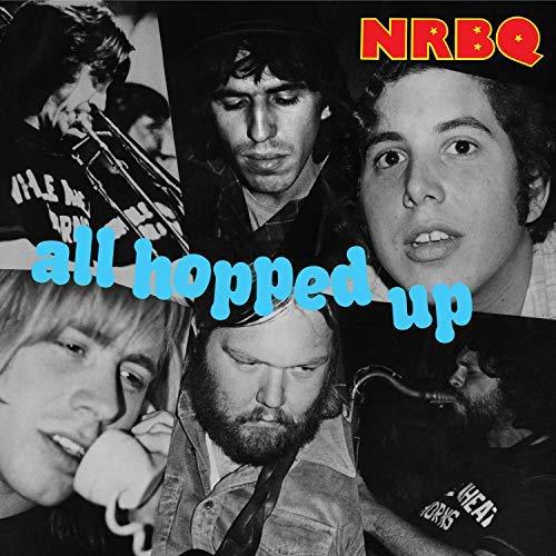 NRBQ/All Hopped Up
