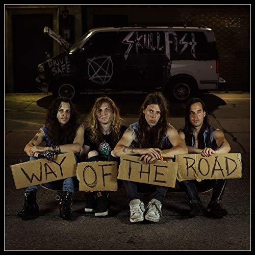 Skull Fist/Way Of The Road