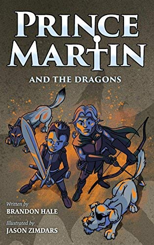 brandon-hale-prince-martin-and-the-dragons-a-classic-adventure-book-about-a-boy-a-knight-