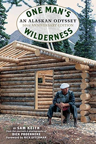 proenneke-richard-louis-keith-sam-one-mans-wilderness-revised