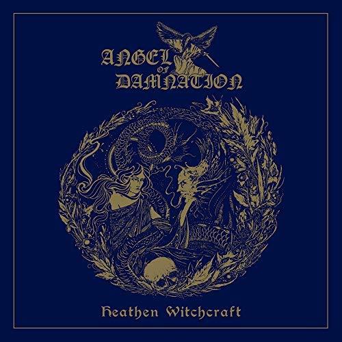 Angel Of Damnation/Heathen Witchcraft