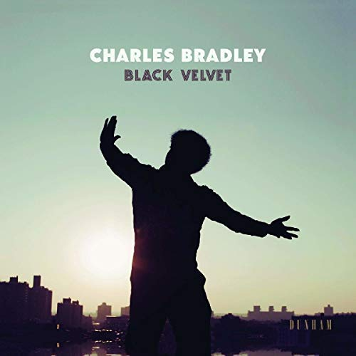Charles Bradley Black Velvet Download Card Included