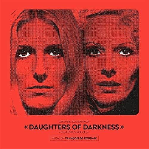 Francois De Roubaix/Daughters Of Darkness (Origina@Amped Non Exclusive