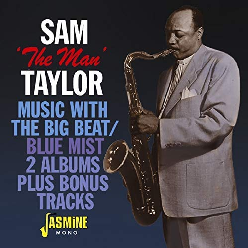 Sam The Man Taylor/Music With The Big Beat / Blue