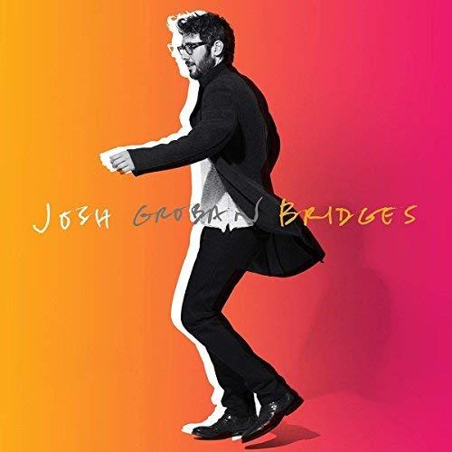 Josh Groban/Bridges