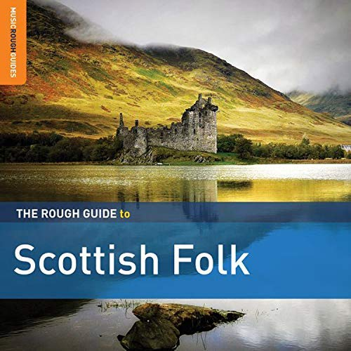 Rough Guide To Scottish Folk Rough Guide To Scottish Folk