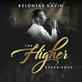 Kelontae Gavin The Higher Experience (live Concert)