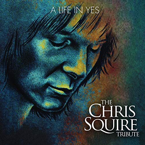 Various Artist/A Life In Yes: The Chris Squire Tribute