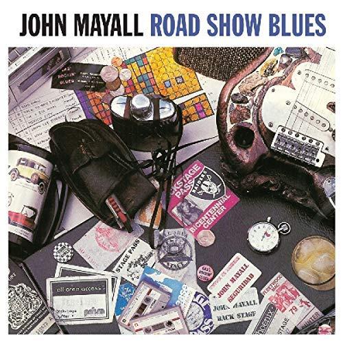 John Mayall/Road Show Blues