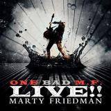 Marty Friedman One Bad M.F. Live