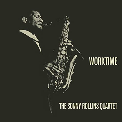 The Sonny Rollins Quartet/Worktime@LP