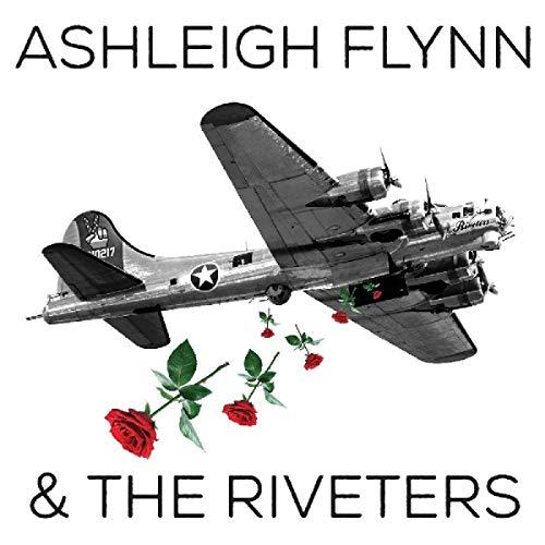 Ashleigh & The Riveters Flynn/Ashleigh Flynn And The Riveter@.