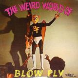 Blowfly The Weird World Of Blowfly