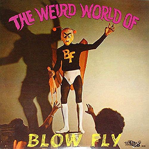 blowfly-the-weird-world-of-blowfly