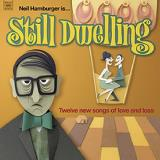 Neil Hamburger Still Dwelling