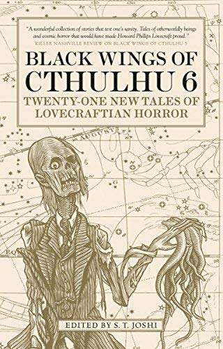 S. T. Joshi Black Wings Of Cthulhu Volume 6 Twenty Two New Tales Of Lovecraftian Horror