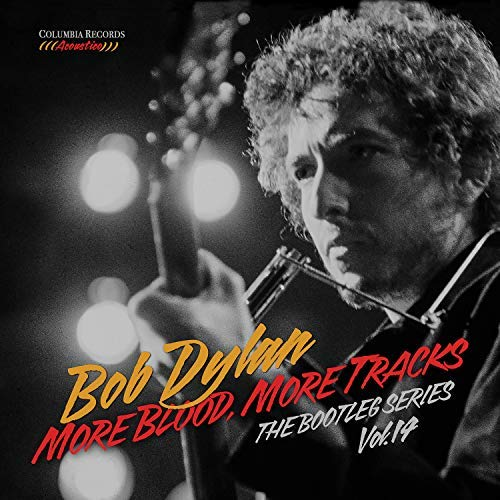 Bob Dylan More Blood More Tracks The Bootleg Series Vol. 14
