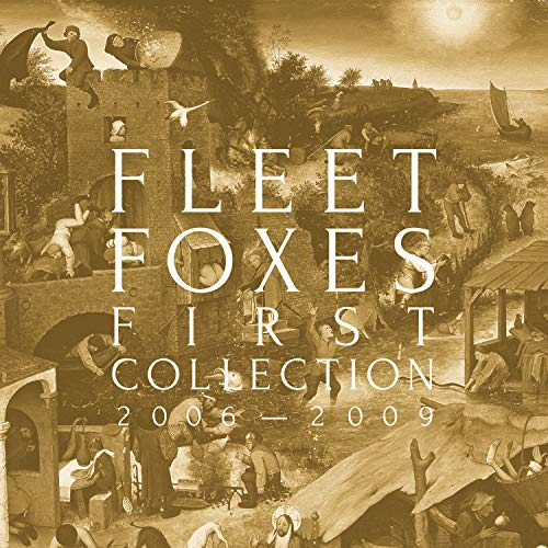 Fleet Foxes First Collection 2006 2009 1 Lp + 3 10""