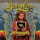 Arkangel Black Mirror Soundtrack (color Vinyl) Mark Isham Lp