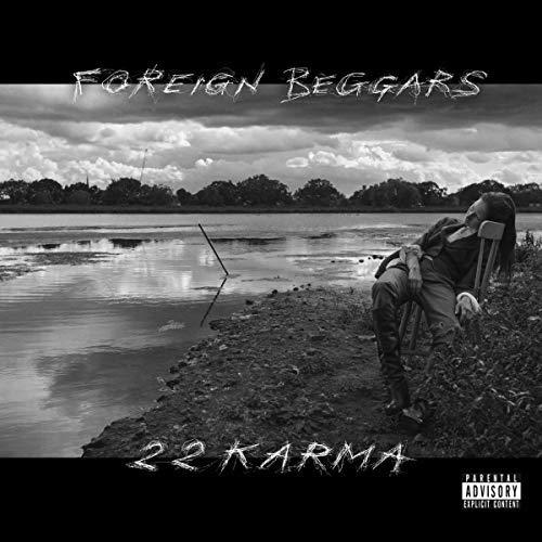 Foreign Beggars/2 2 Karma