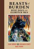 Evan Dorkin Beasts Of Burden Wise Dogs And Eldritch Men